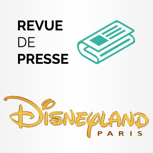 Revue de Presse - Disneyland Paris