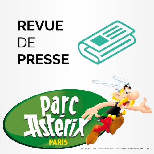 Revue de Presse - Parc Asterix