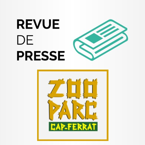 Revue de Presse - Zoo de Saint Jean Cap Ferrat