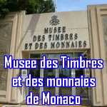 Musee timbres et monnaies - Monaco